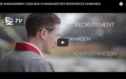 E2SE MANAGEMENT CAEN BAC+5 MANAGER DES RESSOURCES HUMAINES ET DES RELATIONS SOCIALES